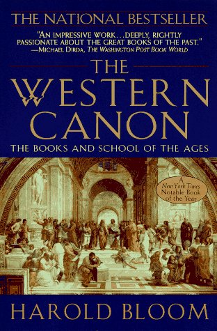 The Western Canon: The Books and School of the Ages 9781573225144