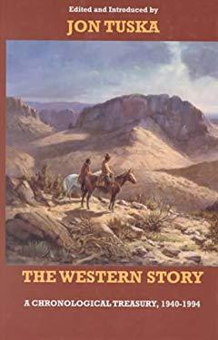 The Western Story: A Chronological Treasury