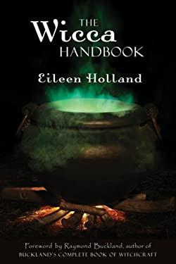 The Wicca Handbook 9781578634385