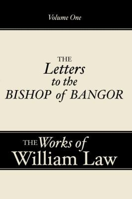 The Works of the Reverend William Law 9781579106140
