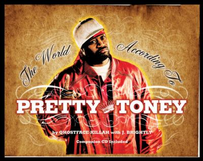 The World According to Pretty Toney [With CD] 9781576874110