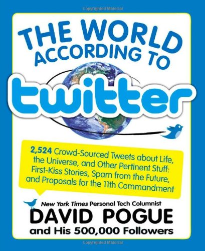 The World According to Twitter 9781579128272
