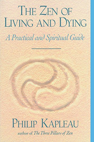 The Zen of Living and Dying 9781570621987