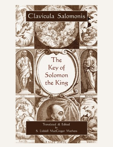 The Key of Solomon the King (Clavicula Salomonis) 9781578989218