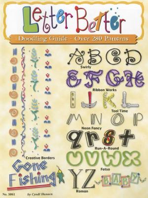 Letter Better: Doodling Guide - Over 280 Patterns 9781574217414