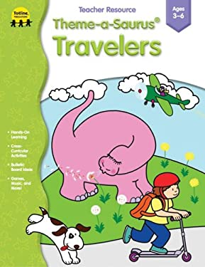 Theme-A-Saurus Travelers 9781570294846