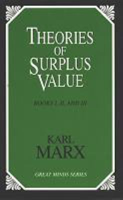 Theories of Surplus Value: Volumes One-Three 9781573927772