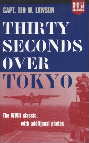 Thirty Seconds Over Tokyo 9781574885545