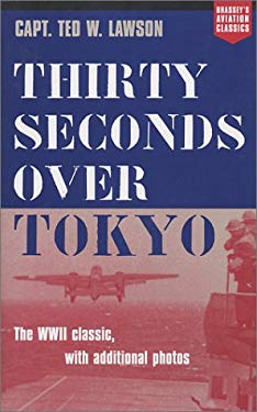 Thirty Seconds Over Tokyo 9781574885088