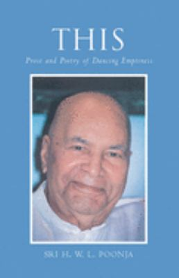 This: Poetry and Prose of Dancing Emptiness 9781578631766