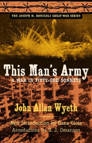 This Man's Army: A War in Fifty-Odd Sonnets 9781570037795