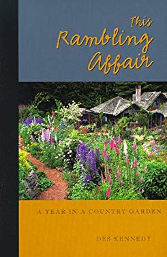 This Rambling Affair, a Year in a Country Garden 9781570611827