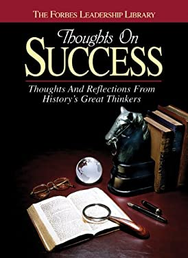 Thoughts on Success: Thoughts and Reflections from History's Great Thinkers 9781572430754