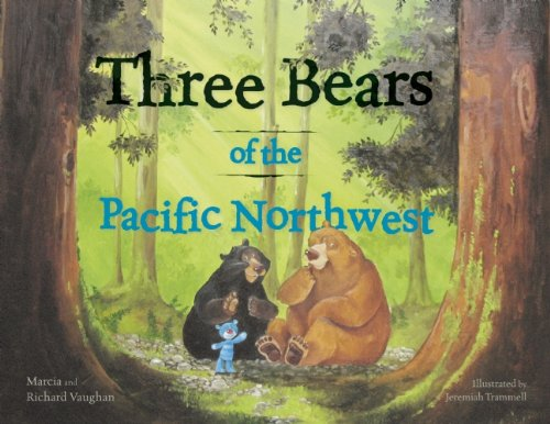 Three Bears of the Pacific Northwest 9781570616846