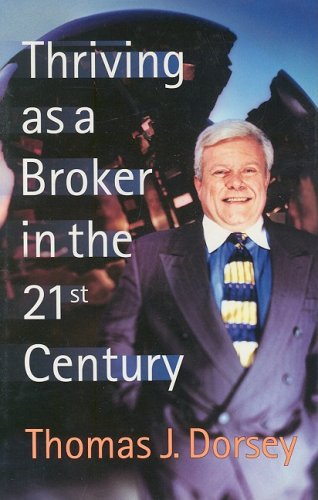 Thriving as a Broker in the 21st Century 9781576600665