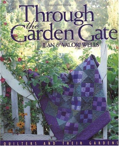 Through the Garden Gate - Print on Demand Edition 9781571200655