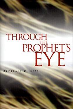 Through the Prophet's Eye 9781579212469