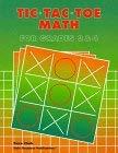 Tic-Tac-Toe Math: Grades 3 & 4