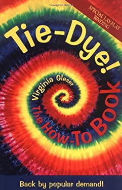 Tie-Dye: The How-To Book 9781570670718