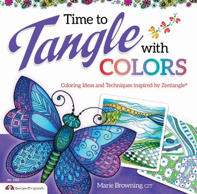 Time to Tangle with Colors 9781574216738