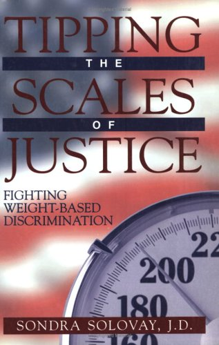 Tipping the Scales of Justice 9781573927642
