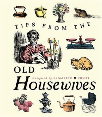 Tips from the Old Housewives 9781573242202