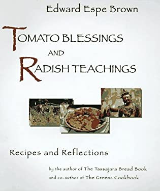 Tomato Blessings and Radish Teachings 9781573220385