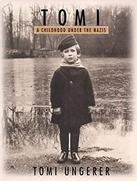 Tomi: A Childhood Under the Nazis 9781570981630