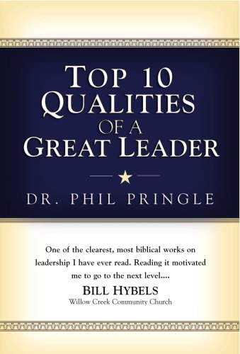 Top 10 Qualities of a Great Leader 9781577949398
