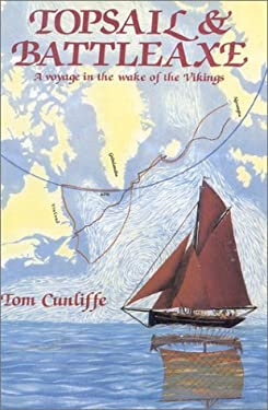 Topsail and Battleaxe - Cunliffe, Tom