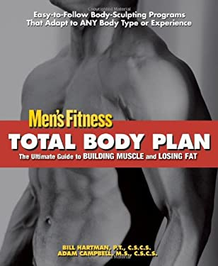 Total Body Plan: The Ultimate Guide to Building Muscle and Losing Fat 9781572439719