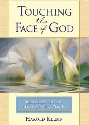 Touching the Face of God 9781570432316