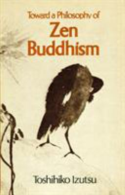 Toward a Philosophy of Zen Buddhism 9781570626982