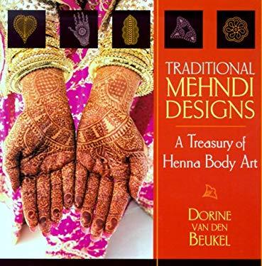 Traditional Mehndi Designs 9781570625589