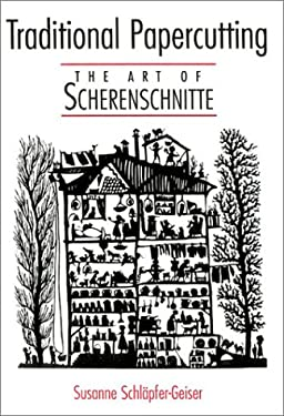 Traditional Papercutting: The Art of Scherenschnitte 9781579902759