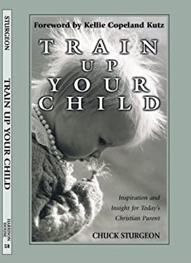 Train Up Your Child 9781577941590