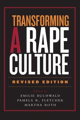 Transforming a Rape Culture 9781571312693