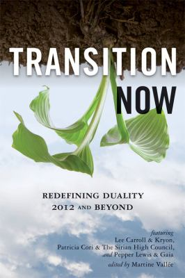 Transition Now: Redefining Duality, 2012 and Beyond 9781578634743