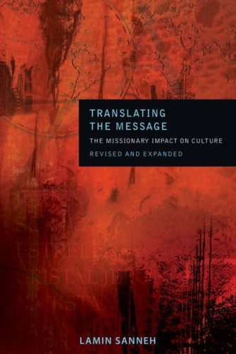 Translating the Message: The Missionary Impact on Culture 9781570758041