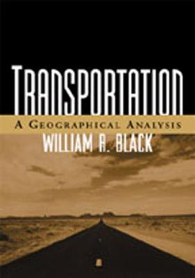 Transportation: A Geographical Analysis 9781572308480
