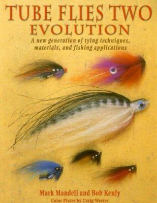 Tube Flies Two: Evolution 9781571884015