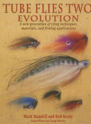 Tube Flies Two: Evolution 9781571884022