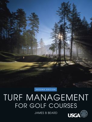 Turf Management for Golf Courses 9781575040929