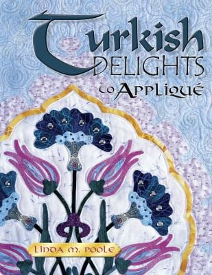 Turkish Delights to Applique 9781574327885
