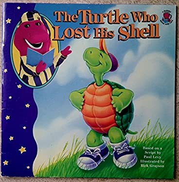 Turtle Who Lost His Shell, with Book 9781570640964