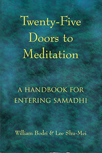 Twenty-Five Doors to Meditation: A Handbook for Entering Samadhi 9781578630356