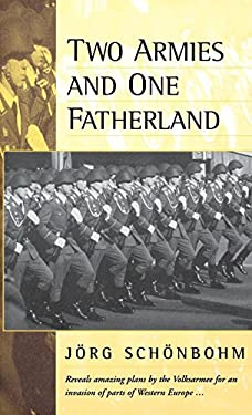 Two Armies and One Fatherland: The End of the Nationale Volksarmee