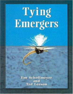 Tying Emergers: A Complete Guide 9781571883063