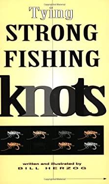 Tying Strong Fishing Knots