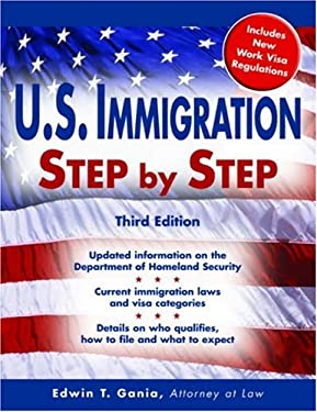 U.S. Immigration Step by Step 9781572485556
